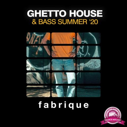 Ghetto House & Bass Summer '20 (2020)