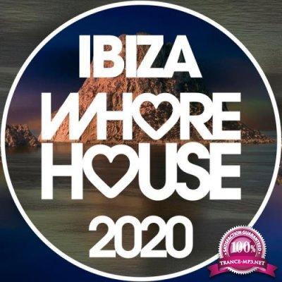 Whore House Ibiza 2020 (2020)
