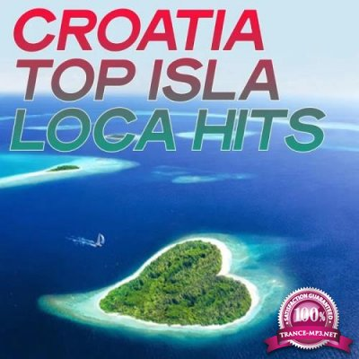 Croatia Top Isla Loca Hits (The Best Selection House Music Summer Croatia 2020) (2020)