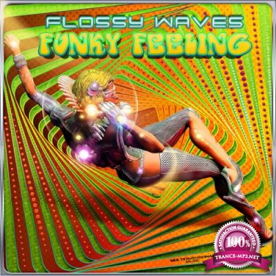 Flossy Waves - Funky Feeling (2020)