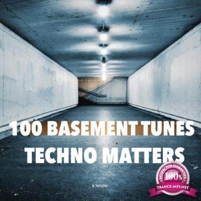 100 Basement Tunes Techno Matters (2020)