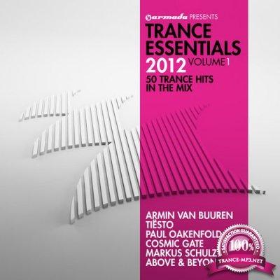Armada Presents Trance Essentials 2012 Vol 1 (50 Trance Hits In The Mix) (2011)