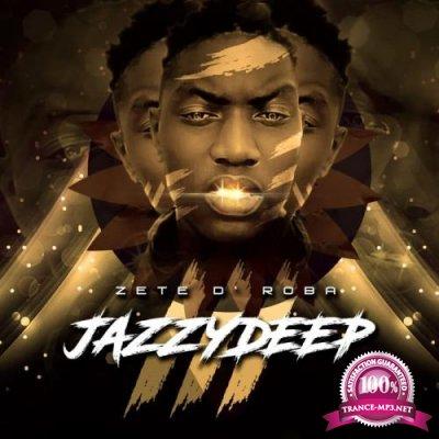 Zete D'Roba - Jazzy Deep 3 (2020)