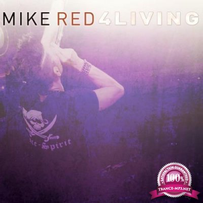 Mike Red - 4LIVING (Special Maxi Edition) (2020)