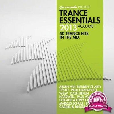 Armada Presents: Trance Essentials 2013 Vol 1 (50 Trance Hits In The Mix) (2013)