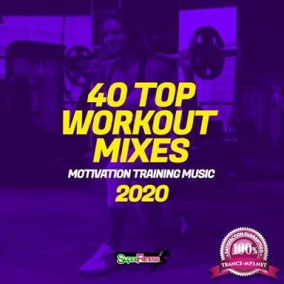 40 Top Workout Mixes 2020: Motivation Training Music (2020)