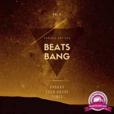 Beats Bang (Groovy Tech House Tunes), Vol. 4 (2020)