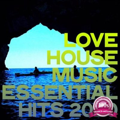 Love House Music Essential Hits 2020 (2020)