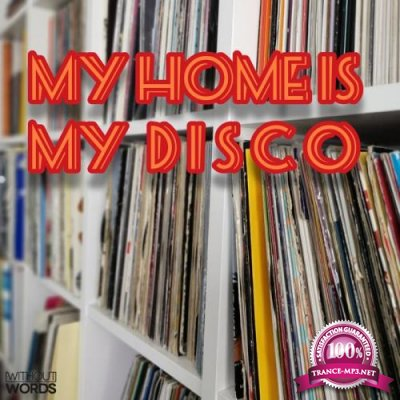 My Home Is My DISCO (2020)