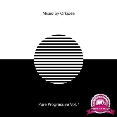 Pure Progressive, Vol.1 (Mixed By Orkidea) (2020)