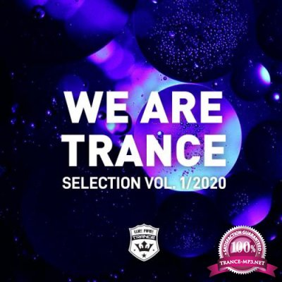 We Are Trance Selection Vol 1/2020 (2020)