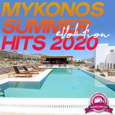 Mykonos Summer Evolution Hits 2020 (The House Music Summer Mykonos 2020) (2020)