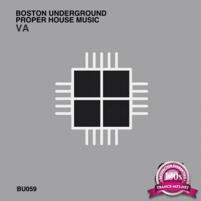 Boston Underground & Proper House Music (2020)