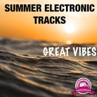 Summer Electronic Tracks: Great Vibes (2020)