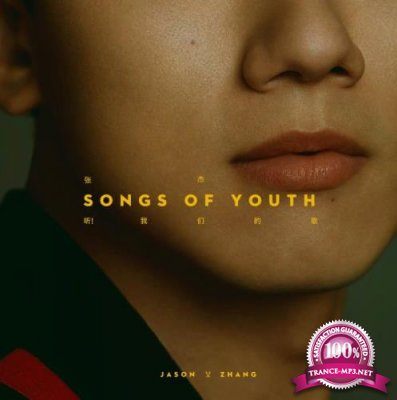 Jason Zhang - Songs of Youth (2020)