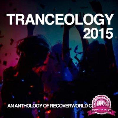 Tranceology 2015: An Anthology of Recoverworld Classics (2020)