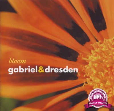 Gabriel and Dresden - Bloom (2004) FLAC