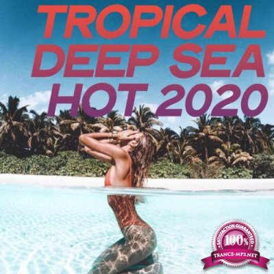 Tropical Deep Sea Hot 2020 (2020)