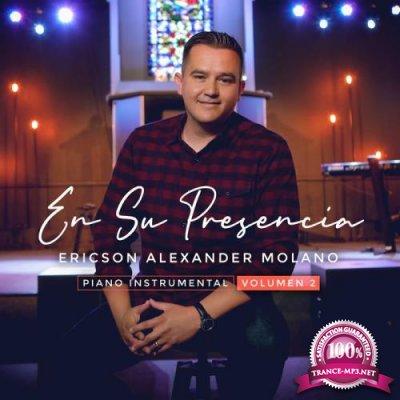 Ericson Alexander Molano - En Su Presencia, Vol. 2 Piano Instrumental (2020)