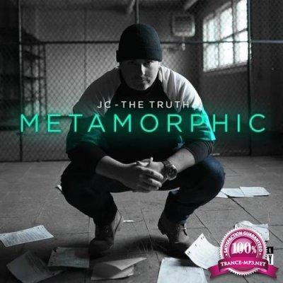JC - The Truth - Metamorphic (2020)