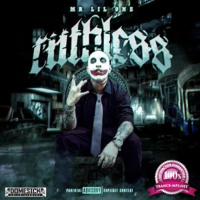 Mr. Lil One - Ruthless (2020)