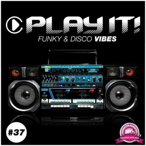 Play It Funky & Disco Vibes, Vol. 37 (2020)