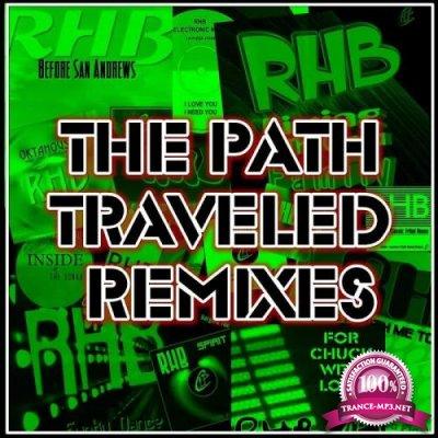 RHB - The Path Traveled Remixes (2020)