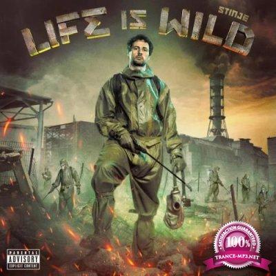 Stinje - Life Is Wild (2020)