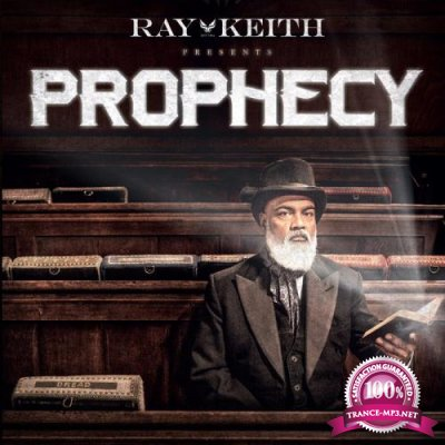 Ray Keith - The Prophecy (2020)
