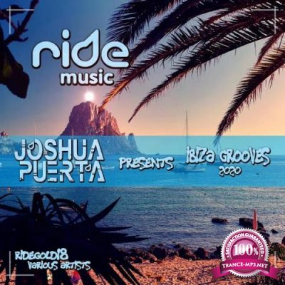 Ride Music - IBIZA GROOVES 2019 (2020)