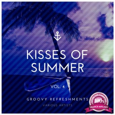 Kisses of Summer (Groovy Refreshments), Vol. 4 (2020)