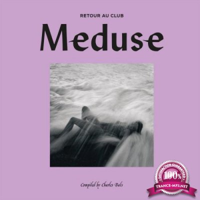 Retour Au Club Meduse compiled by Charles Bals (2020) FLAC