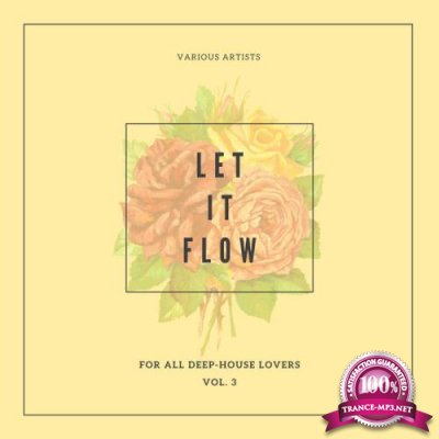 Let It Flow (For All Deep-House Lovers), Vol. 3 (2020)