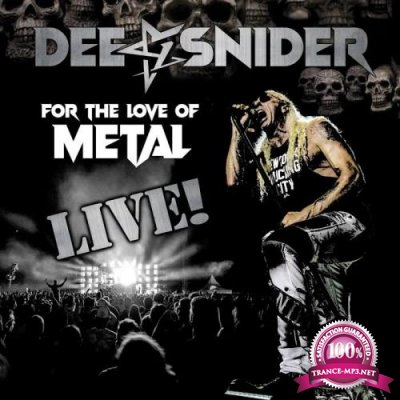 Dee Snider - For the Love of Metal - Live (2020)