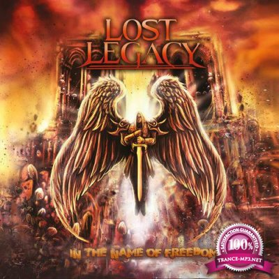Lost Legacy - In the Name of Freedom [CD] (2020) FLAC