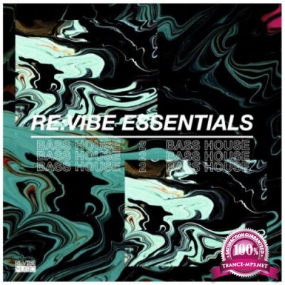 Re:Vibe Essentials: Bass House Vol 2 (2020)