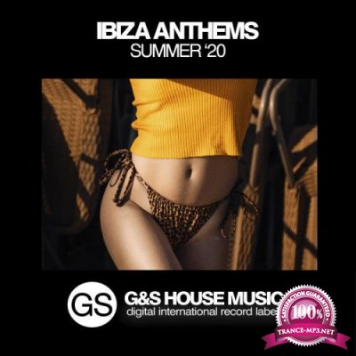Ibiza Anthems (Summer '20) (2020)