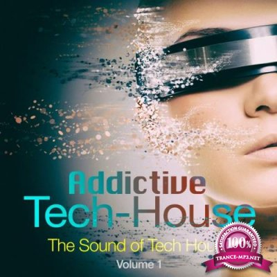 Addictive Tech House, Vol. 1 (2020)