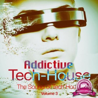 Addictive Tech House, Vol. 3 (2020)