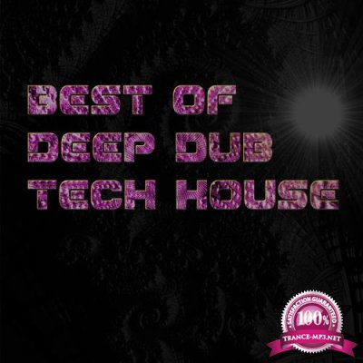 Best of Deep Dub Tech House (2020)
