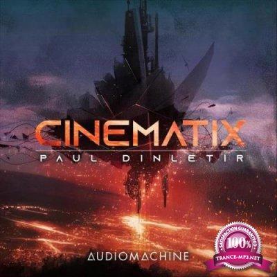 Paul Dinletir - Cinematix (2020)