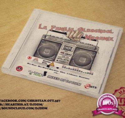 La Familia Oldschool Megamix 2020 (Mixed By DJ DDM) (2020)