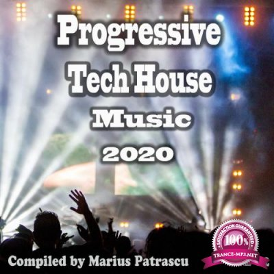 Progressive Tech House Music 2020, Vol. 02 (2020)