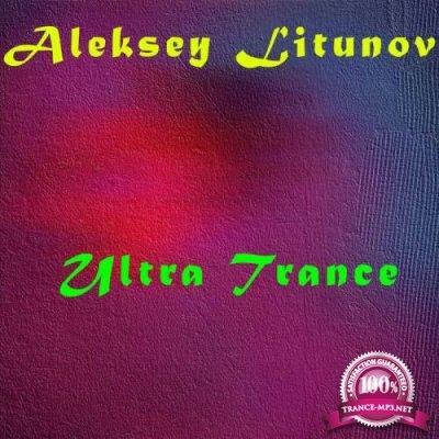 Aleksey Litunov - Ultra Trance (2020)