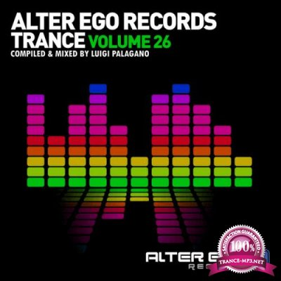 Alter Ego Trance, Vol. 26: Mixed By Luigi Palagano (2020)