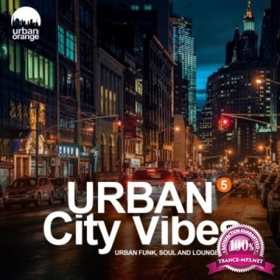Urban City Vibes 5: Urban Funk, Soul & Chillout Music (2020)