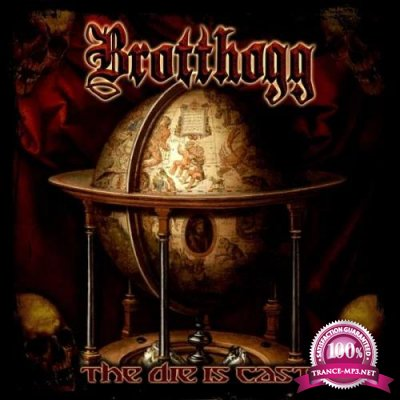 Brotthogg - The Die Is Cast (2020)