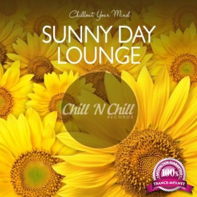 Sunny Day Lounge: Chillout Your Mind (2020)