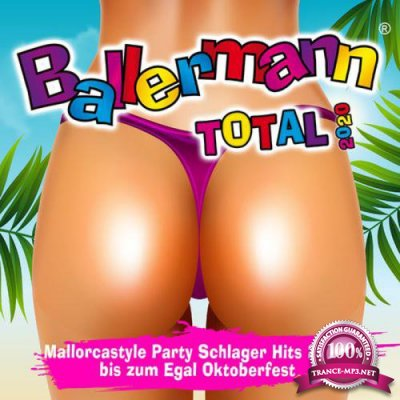 Ballermann Total 2020 (Mallorcastyle Party Schlager Hits 2020 Bis Zum Egal Oktoberfest) (2020)