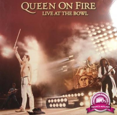 Queen - Queen On Fire  Live At The Bowl [3CD] (2018) FLAC